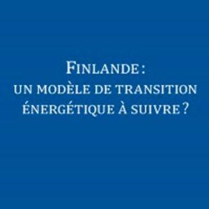 Finlande, modèle de transition énergétique à suivre ?