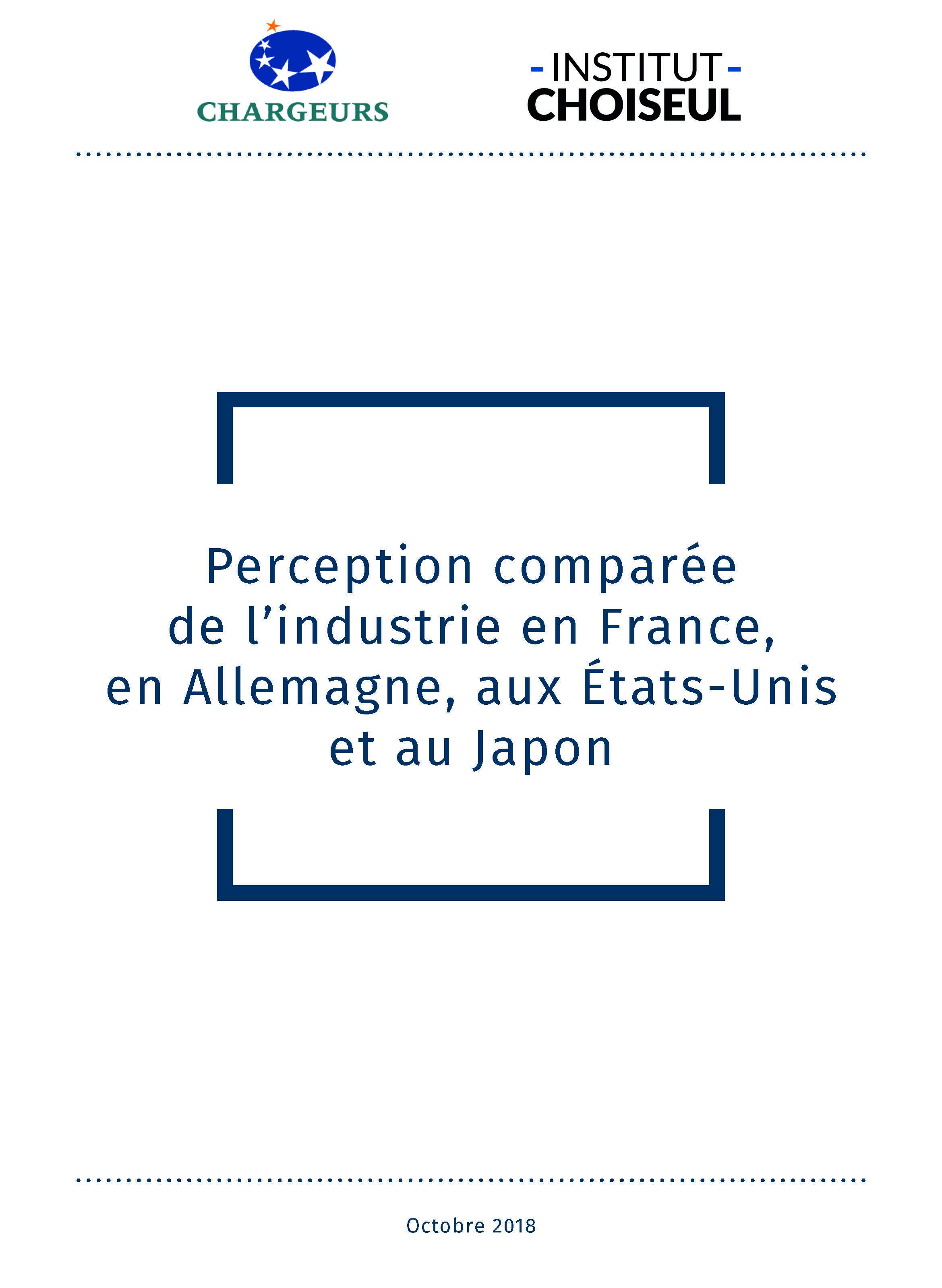 Perception comparée de l'industrie en France, Allemagne, États-Unis et au Japon.