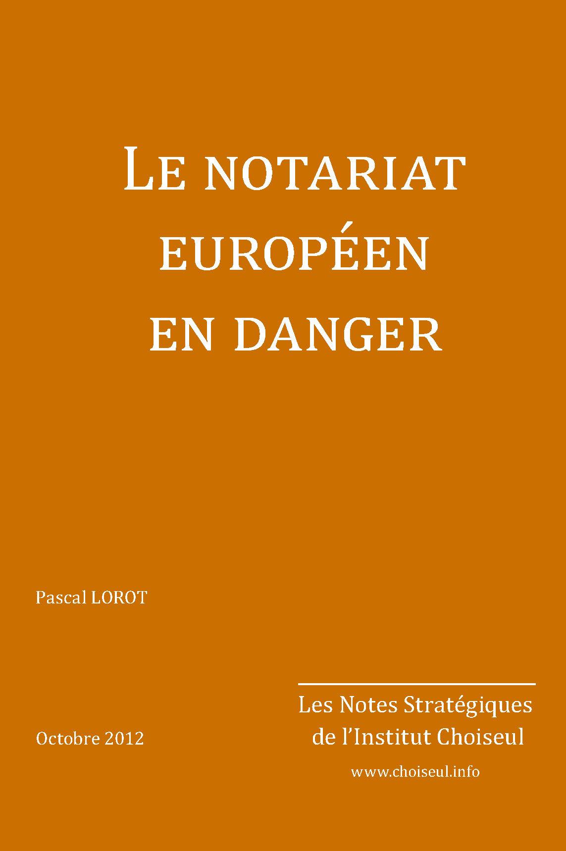 Le notariat européen en danger