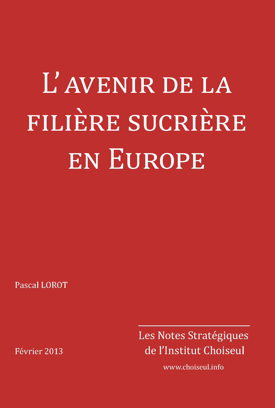 L'avenir de la filière sucrière en Europe