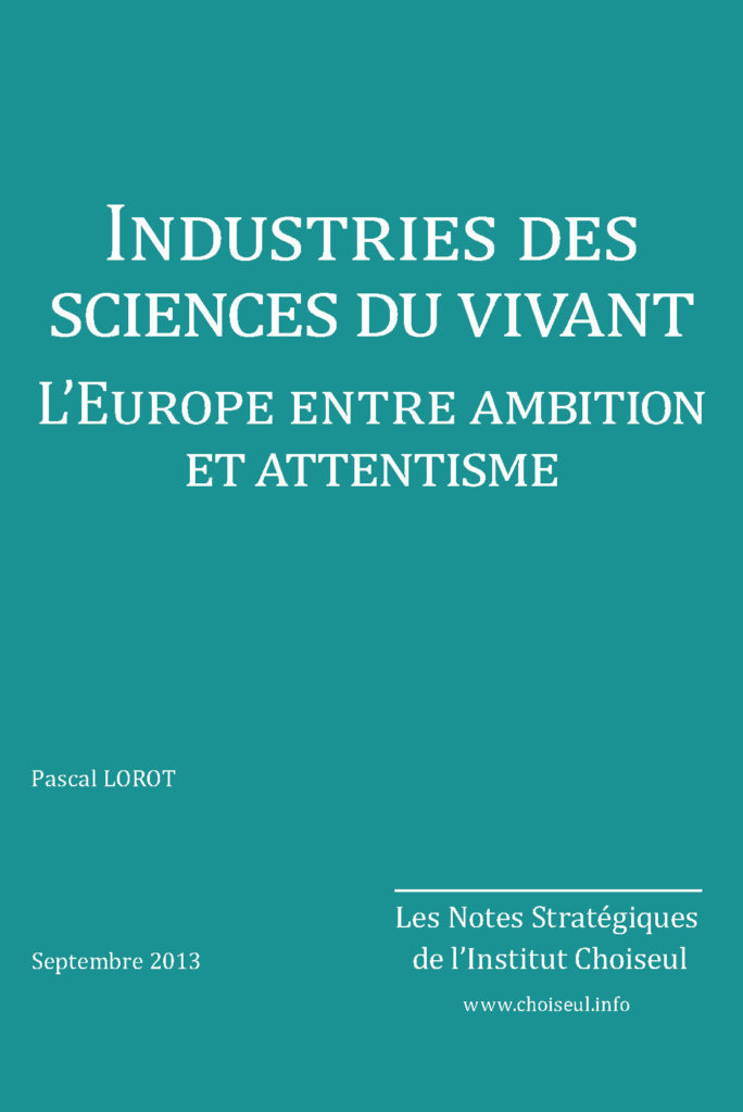 Industries des sciences du vivant. L'Europe entre ambition et attentisme