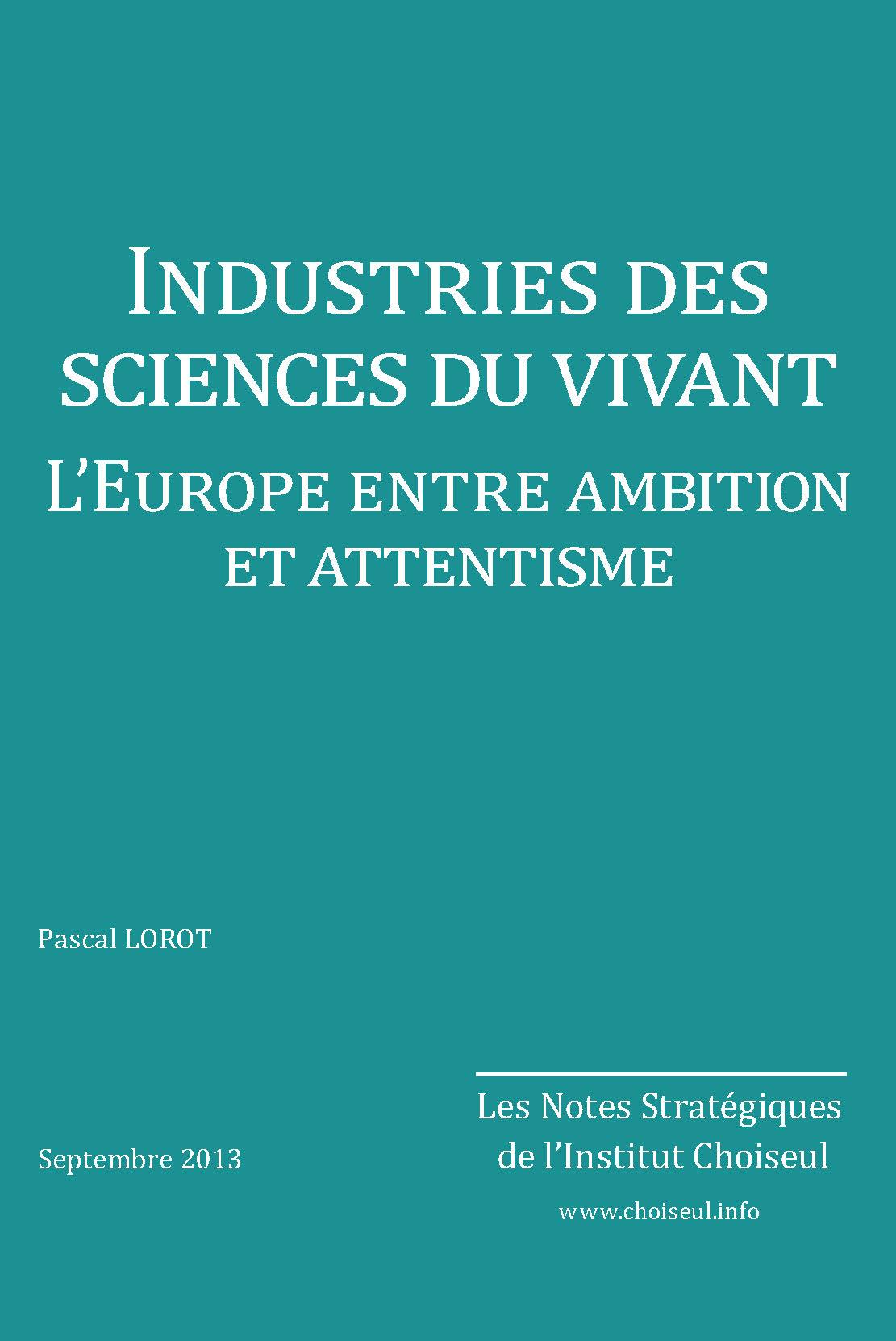 Industries des sciences du vivant. L'Europe entre ambition et attentisme