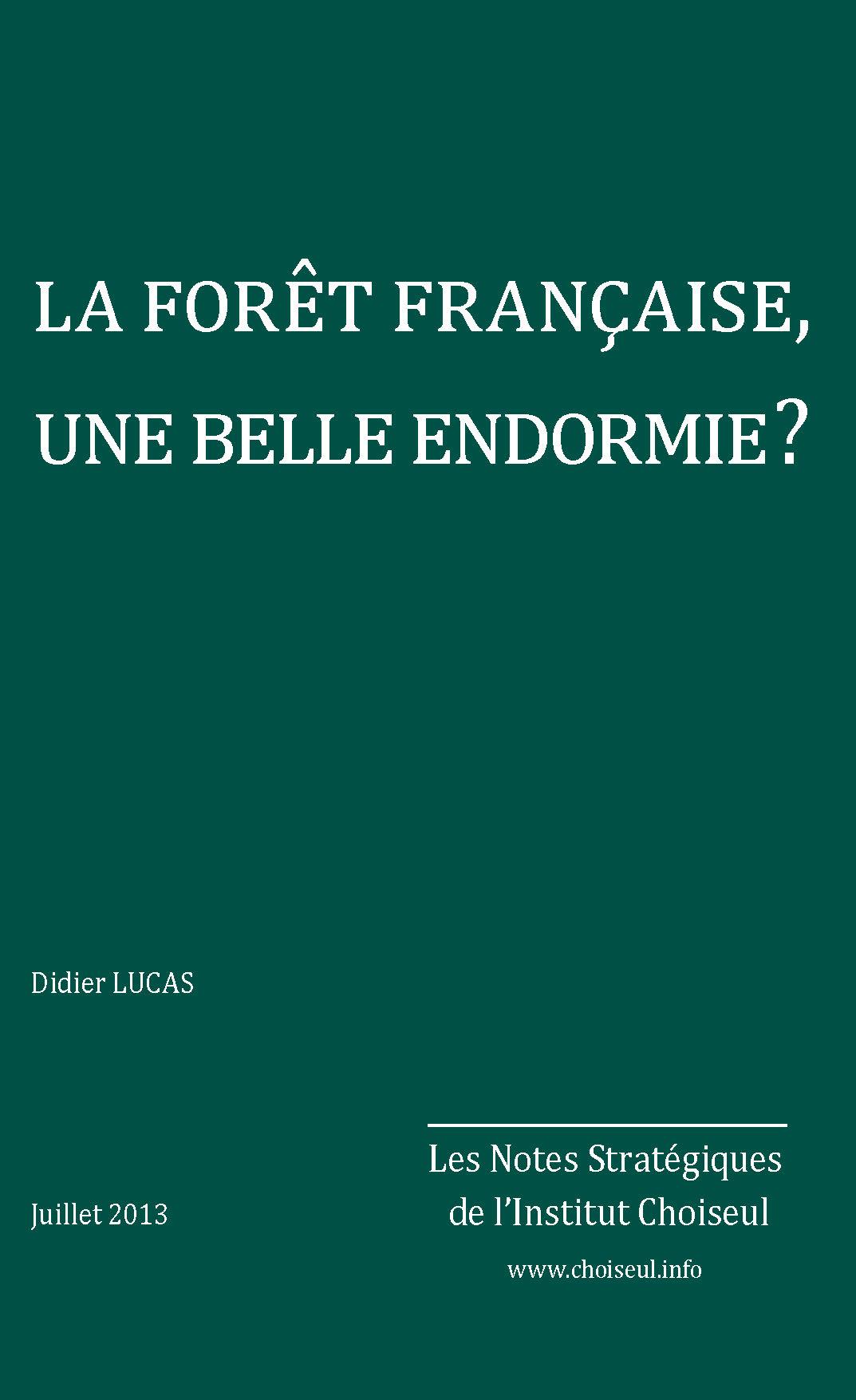 La forêt française, une belle endormie?