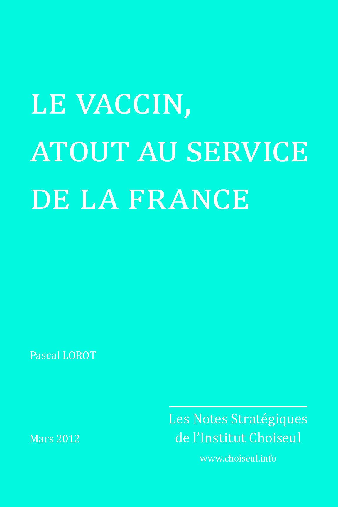 Le vaccin, atout au service de la France