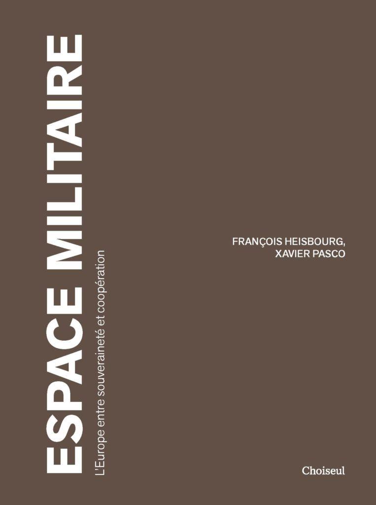 Espace militaire, l'Europe entre souveraineté et coopération