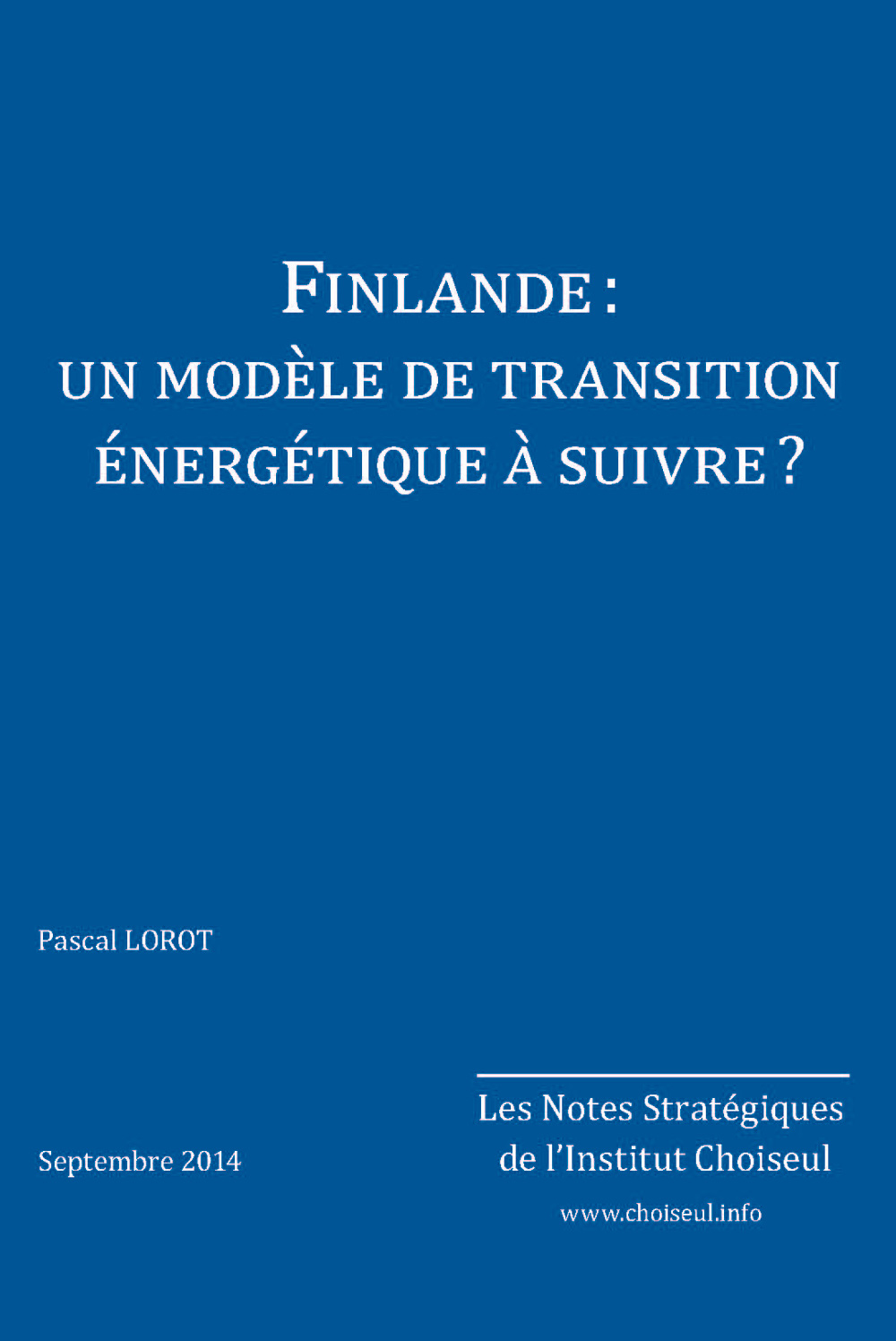 Finlande: un modèle de transition énergétique à suivre?