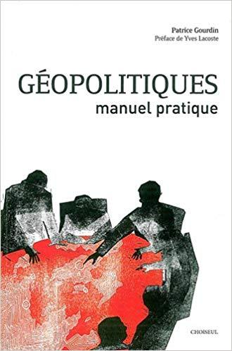 Géopolitiques, manuel pratique