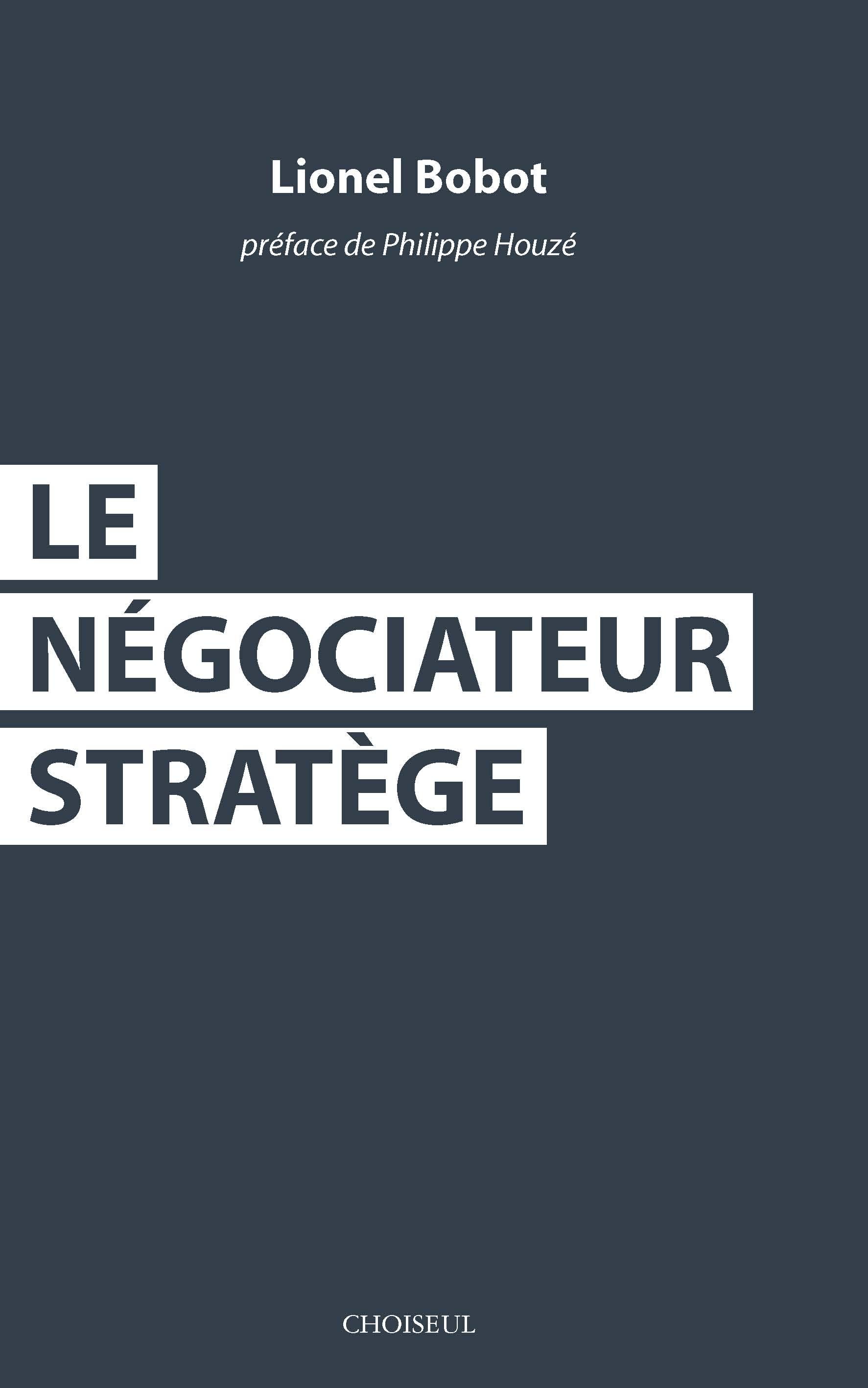 Le négociateur stratège