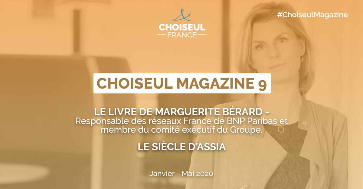 Choiseul Magazine – Le livre de Marguerite Bérard, Le siècle d'Assia.