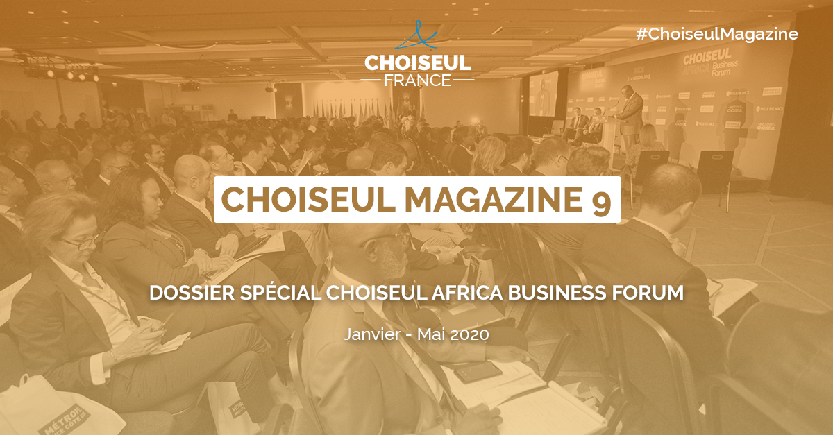 Choiseul Magazine n°9 – Dossier Choiseul Africa Business Forum