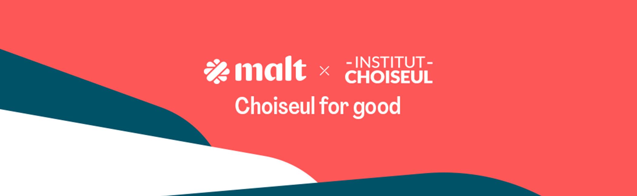 """L'Institut Choiseul et Malt lancent """"Choiseul for Good"""""""